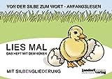 Lies mal - Das Heft mit dem Küken (in GROßBUCHSTABEN): Vom Wort zum Text - Anfangslesen