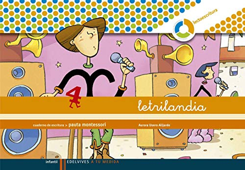 Letrilandia Lectoescritura cuaderno 4 de escritura (Pauta Montessori) (A tu medida (entorno lógica matemática)) - 978842