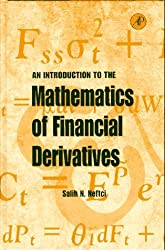 An Introduction to the Mathematics of Financial Derivatives by Salih N. Neftci (1996-10-29)