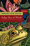 Front cover for the book Judge Dee at Work: Eight Chinese Detective Stories by Robert van Gulik