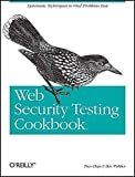 [(Web Security Testing Cookbook)] [By (author) Brian (Paco) Hope ] published on (October, 2008)