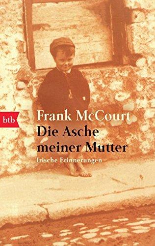 Buchcover Die Asche meiner Mutter: Irische Erinnerungen