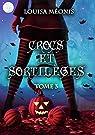 Crocs et sortilèges, Tome 3 par Méonis