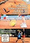 Kreatives Tennistraining f�r Kinder -...