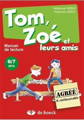 Tom, Zoe et Leurs Amis - Manuel de l'Eleve