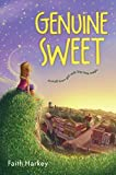 Genuine Sweet by Faith Harkey (2015-04-07)