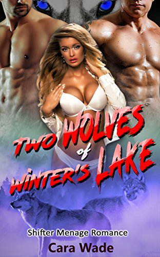 Two Wolves of Winter Lake: Shifter Menage Romance (English Edition)