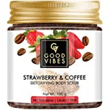 Good Vibes Strawberry and Coffee Detoxifying Body Scrub (100 gm)