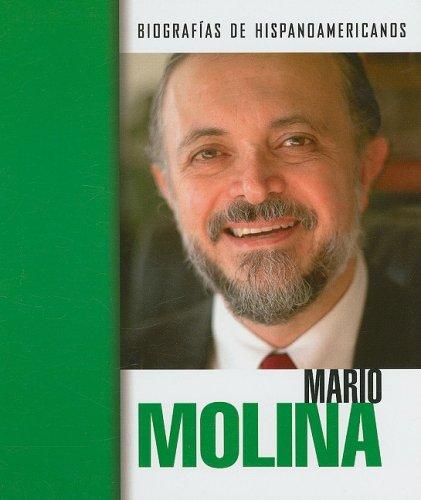 Mario Molina (Biografias hispanoamericanas / Hispanic-American Biographies (Spanish)) por Cynthia Guidici