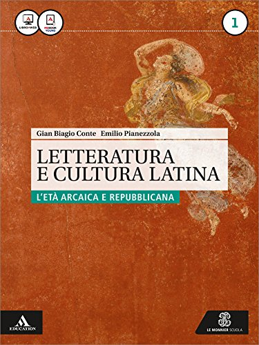 Letteratura e cultura latina. Per i Licei e gli Ist. magistrali. Con e-book. Con espansione online: 1