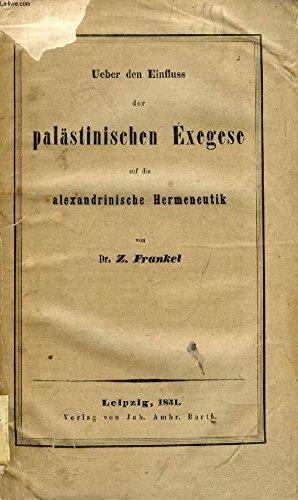 ueber-den-einfluss-der-palstinischen-exegese-auf-die-alexandrinische-hermeneutik