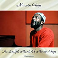 The Soulful Moods of Marvin Gaye (Remastered 2017)