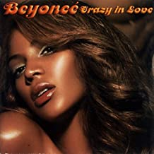 CRAZY IN LOVE; BEYONCE