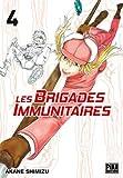 Telecharger Livres Les brigades immunitaires T04 (PDF,EPUB,MOBI) gratuits en Francaise