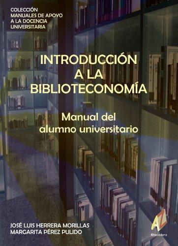 Introducción a la Biblioteconomía por José Luis Herrera Morillas