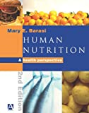 Human Nutrition, 2Ed: A Health Perspective