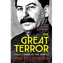 The Great Terror: Stalin's Purge of the Thirties