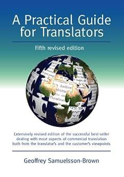 A Practical Guide for Translators par [Samuelsson-Brown, Geoffrey]