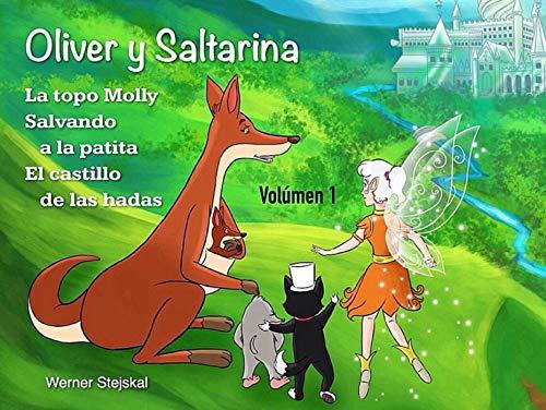 Oliver y Saltarina, Volúmen 1 por Werner Stejskal