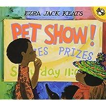 Pet Show! (Picture Puffins) by Ezra Jack Keats (2001-09-10)