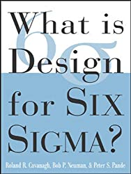 What is Design for Six Sigma (What Is the What Is . . . Series)