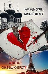 Wicked Soul, Broken Heart