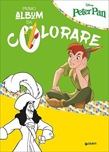 Peter Pan. Il mio primo album da colorare: 1