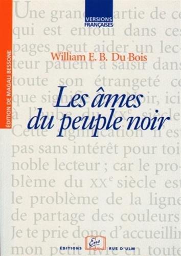 Les Âmes du peuple noir par W-E-B Du Bois