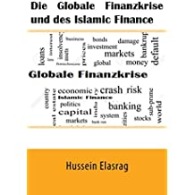 Die Globale Finanzkrise und des Islamic Finance (German Edition)