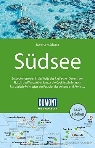 DuMont Reise-Handbuch Reiseführer Südsee: mit Extra-Reisekarte