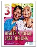 Level 3 Health & Social Care Diploma