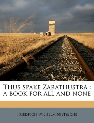 Thus Spake Zarathustra: A Book for All and None (Paperback)