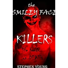 An investigation into the Horrifying Case of 'The Smiley Face Killers.' Serial Killers.: Men are disappearing only to be found dead in water; or never ... at all... Who are 'The Smiley Face Killers?
