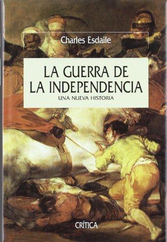 La guerra de la independencia: Una nueva historia (Serie Mayor) por Charles Esdaile