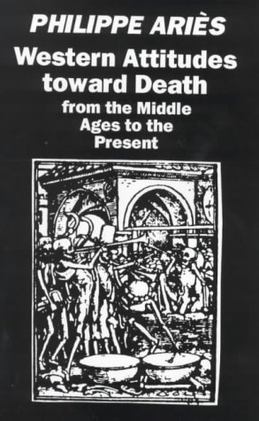 Western Attitudes Toward Death: From the Middle Ages to the Present by Ari?s, Philippe (1972) Paperback
