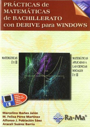 Pr�cticas de Matem�ticas de Bachillerato con DERIVE para Windows.