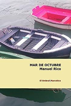 Mar de octubre de [Rico, Manuel]