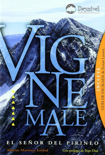 Vignemale - el señor del pirineo por Alberto Martinez Embid