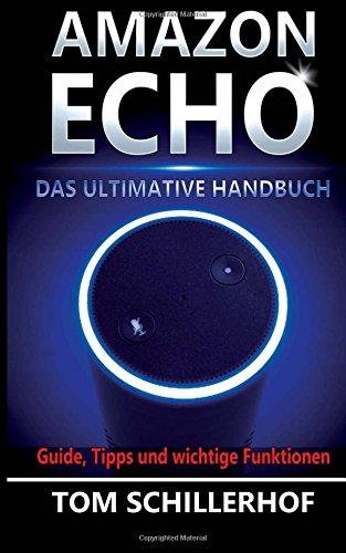 Amazon-Echo-Das-ultimative-Handbuch-Guide-Tipps-und-wichtige-Funktionen