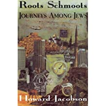 Roots Schmoots: Journeys Among Jews