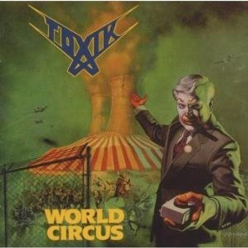 Toxik: World Circus (Audio CD)