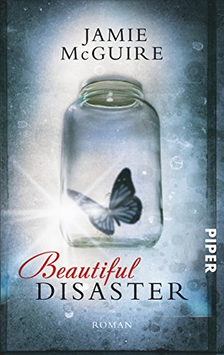 Beautiful Disaster: Roman (Beautiful-Serie 1)