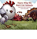 [( That's Why We Don't Eat Animals: A Book about Vegans, Vegetarians, and All Living Things By Roth, Ruby ( Author ) Hardcover May - 2009)] Hardcover