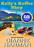 Kellys Koffee Shop (Cedar Bay Cozy Mystery Series Book 1) (English Edition)