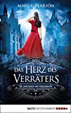 Das Herz des Verräters: Die Chroniken der Verbliebenen. Band 2 (German Edition)