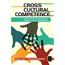 [(Cross Cultural Competence : A Field Guide for Developing Global Leaders and Managers)] [By (author) Simon L. Dolan ] published on (April, 2015)