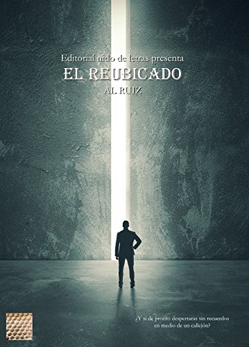 https://www.amazon.com/El-reubicado-Editorial-Letras-Spanish-ebook/dp/B00N8R1L1E/ref=sr_1_1?s=books&ie=UTF8&qid=1479588500&sr=1-1&keywords=el+reubicado