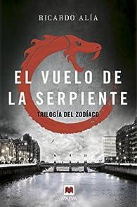 El vuelo de la serpiente par Ricardo Alía