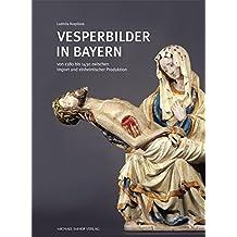 Vesperbilder in Bayern von 1380 bis 1430 zwischen Import und einheimischer Produktion
