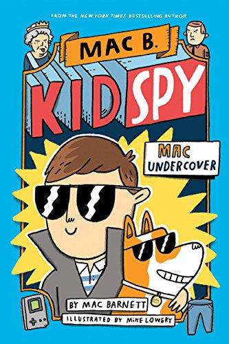 Mac Undercover (Mac B., Kid Spy #1) por Mac Barnett